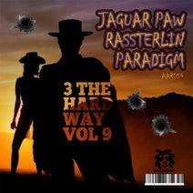 Paradigm, Jaguar Paw, Rassterlin - 3 The Hardway Vol 9