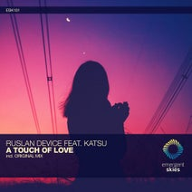 Ruslan Device, Katsu - A Touch of Love