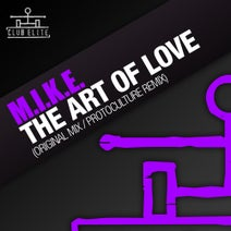 M.I.K.E., Protoculture - The Art Of Love