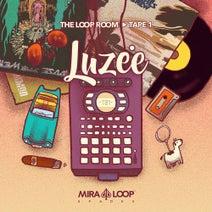 Luzee - The Loop Room (Tape 1)