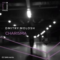 DJ San, Dmitry Molosh - Charisma (DJ San Remix)