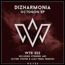 Dizharmonia, Olivier Weiter, Alex Preda, Strinner - Octogon