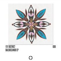 Fly District - Balbuceando