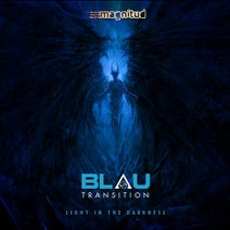 Blau Transition - Light in the Darkness