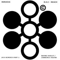Wayne Dudley, Rising High Collective, Lawrence Friend - Reach 2019 Remixes Part 2