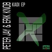 Peter Jay, Erik Knob - Kadi EP