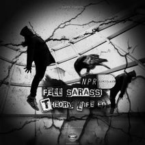 Fell Sarassi - Theory Life EP