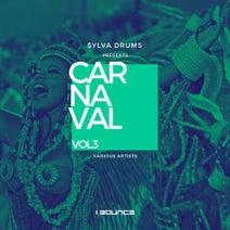 Sylva Drums, Charlie Spot, Bruno Zarra, Henrique Pontes, Sylva Drums - Sylva Drums Presents Carnaval, Vol. 3