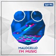 Malocello - I'm Music