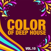 Jean Cloude Chapion, Rewind Project, The Cab, Roxy Bross, Lola London, Montuno Hands, Jet Sex, Yves St. Patrick, Starwaves, Sophisticated Rhythms, Small Orbital, Ring Hammer, The Creeping Stance, Nezh Timayev, Primo Fever - Color of Deep House, Vol. 10
