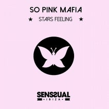 So Pink Mafia - Stars Feeling