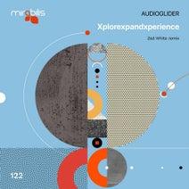 Audioglider, Zed White - Xplorexpandxperience