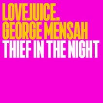 George Mensah - Thief In The Night (Extended)