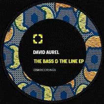 David Aurel - The Bass & The Line