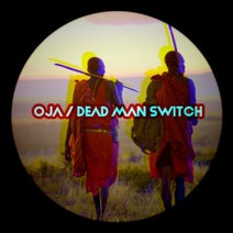 OjA - Dead Man Switch