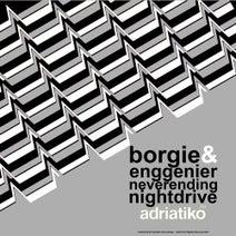 Borgie, Enggenier - Neverending Nightdrive