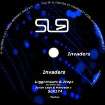 Zteps, Juggernauts, Junior Legh, Manuelle V - Invaders