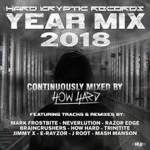 Mash Manson, Razor Edge, Neverlution, Mark Frostbite, Braincrushers, How Hard, E-Rayzor, Jimmy X, J Root - Hard Kryptic Records Yearmix 2018 (Continuously Mixed By How Hard)