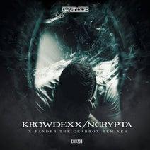 X-Pander, Ncrypta, Krowdexx - The Gearbox Remixes