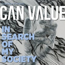 Can Value - In Search of My Society