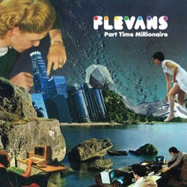 Flevans, Laura Vane, Sarah Scott, Elliott Cole, Izo FitzRoy - Part Time Millionaire