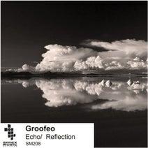Groofeo - Echo / Reflection
