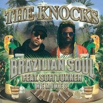 The Knocks, Walker & Royce, Sofi Tukker, FTampa, Gilligan Moss - Brazilian Soul (feat. Sofi Tukker)