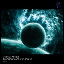 Khievo, Glacial Storm, Zaa, Dmpv - Through Space and Sound Vol. 2