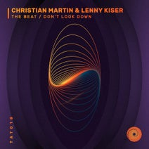 Christian Martin, Lenny Kiser - The Beat / Don't Look Down