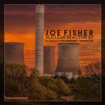 Joe Fisher, Sven Sossong, Monococ - Nuclear Reactor