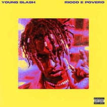 Don Joe, Young Slash, RyanairZ - Ricco e povero