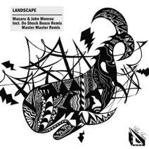 Masaru, John Monroe, Do Shock Booze, Master Master - LandScape EP