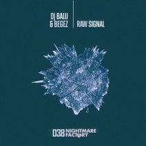 Begez, Dj Balu - Raw Signal