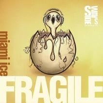 Miami Ice, Fraser Owen, Thom Norton - Fragile