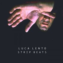 Luca Lento - Strip Beats (The Album)