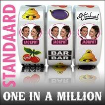STANDAARD - One In A Million