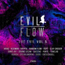Krias, Kleiman, Krypta, Rupt, Random Flow, Clay Crosier, Sonic Jay, Jerome Steam, Questhe, PONTE, Tonelab, Osiris4, SUSIO, Dylan Andrew, Crescendoll - THE EVIL VOL.5
