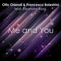 Francesco Balestrini, Otto Orlandi, Eleonora Rossi - Me And You