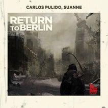 Carlos Pulido, Suanne - Return To Berlin