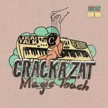 Art Of Tones, Crackazat, DJ Spinna, HNNY, Deymare, Jaxx Madicine, Anthony Bois, Terrence Parker, Lay-Far - Magic Touch