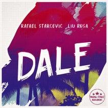 Rafael Starcevic, Liu Rosa - DALE