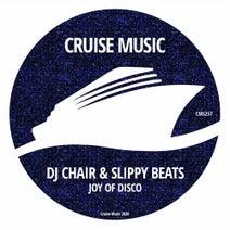 Slippy Beats, DJ Chair - Joy of Disco