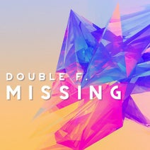 Double F. - Missing