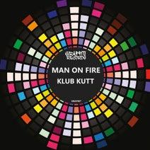 Man On Fire - Klub Kutt (Club Mix)