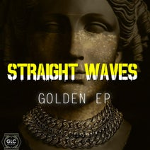 Straight Waves - Golden EP