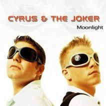 The Joker, Cyrus - Moonlight
