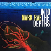 Mark Rae, Veba, Pete Simpson, Kwasi, Kraak & Smaak - Into the Depths