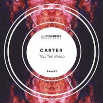 Carter (AUS) - Tell the World