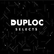Juss B, Khanum, Zygos, Feonix, A:Grade, 207, Sweepa, Westerley, ColtCuts, Bunzer0, Surreal, Markee Ledge - DUPLOC SELECTS - Chapter One