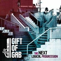 Gift of Gab, Raashan Ahmad, Zumbi, George Clinton, Latyrx, Martian Luther, Ms. K - The Next Logical Progression